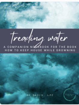 Treading Water Workbook