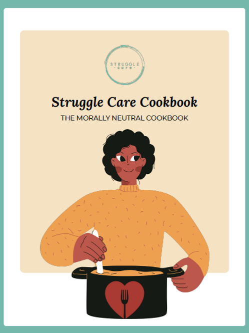 Struggle Care Cookbook (pdf)