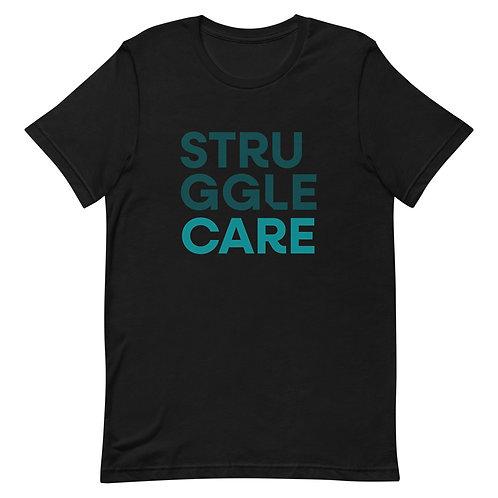 Struggle Care Tshirt