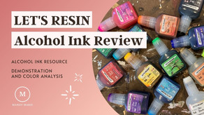 LET'S RESIN Alcohol Ink: Product Review and Swatch video