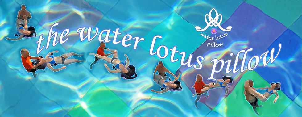כרית לוטוס המים water lotus pillow and palm watsu water dance healing dance aguahara yoga