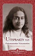 Uitspraken van Parmahansa yogananda