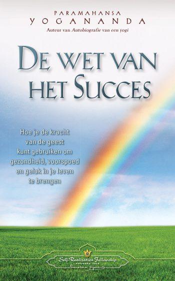 De wet van het succes.