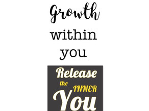 Growth within you…