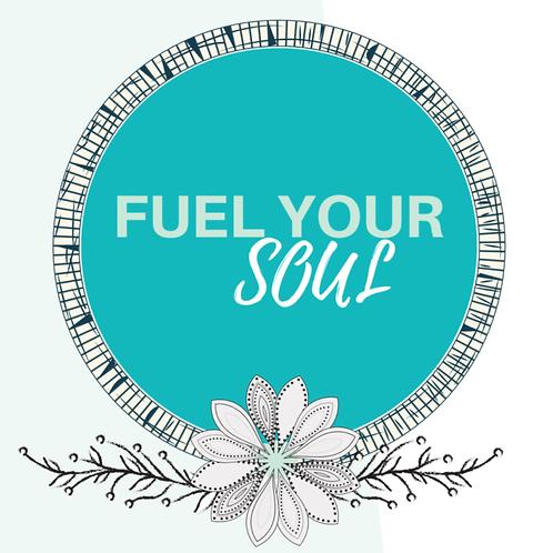Fuel Your Soul