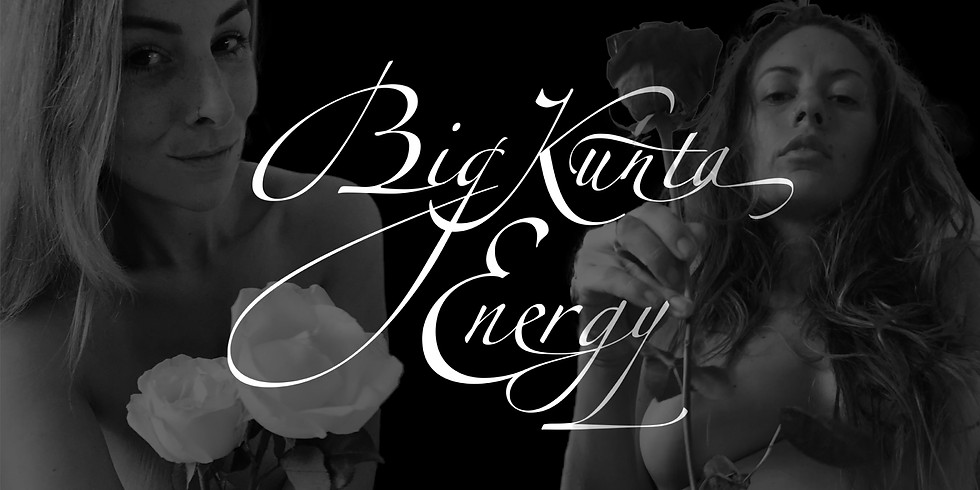 Big KUNTA Energy Taster FREE IN-PERSON EVENT