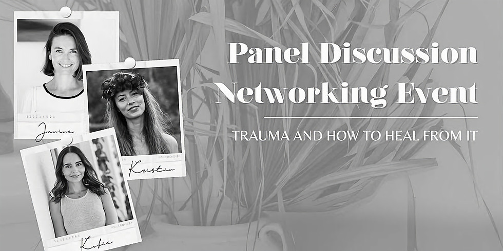 TWC Panel Discussion + Networking: Trauma and how to heal it