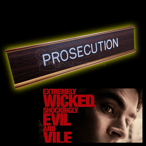 Extremely Wicked (2019) Prosecution Court table Sign (0650)