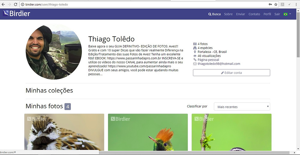 MEU PERFIL: http://birdier.com/user/thiago-toledo