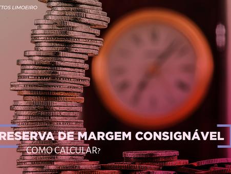 Reserva de Margem Consignável como calcular?