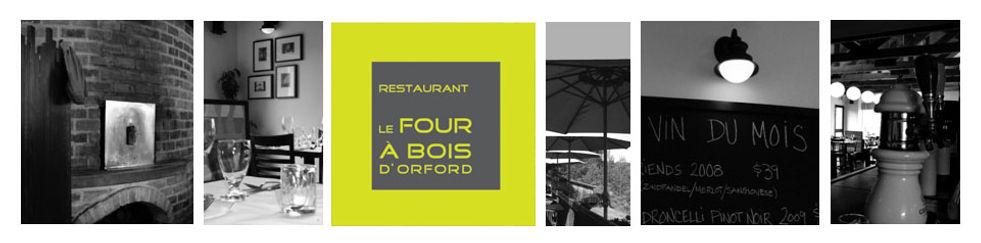 Restaurant Le four à bois d'Orford  | Le meilleur resto  / Best restaurant dans / in  Magog  Orford
