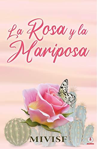 La Rosa y la Mariposa | Mi nuevo libro