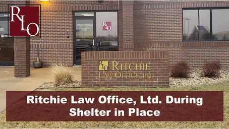 Ritchie Law Office, Ltd. During Shelter in Place