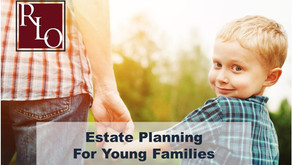 Estate Planning Guide for Young Families: 2021