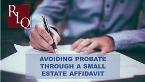 Avoiding Probate Through a Small Estate Affidavit