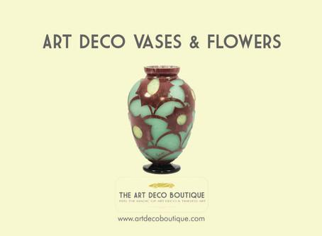ART DECO VASES & FLOWERS