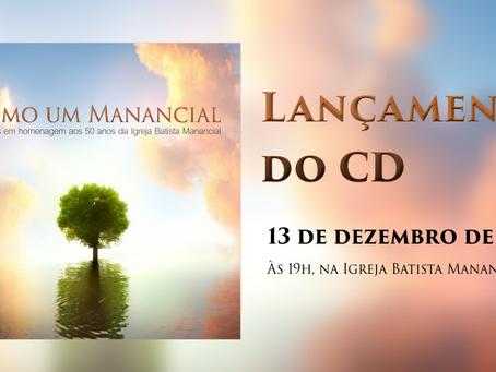 """Lançamento do CD """"Como um Manancial"""""""