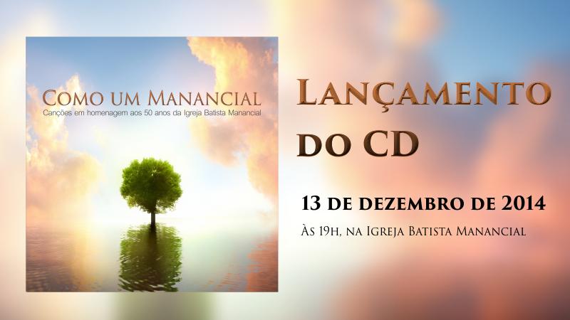 artigo_lançamento_do_CD_Como_um_Manancial_-_Igreja_Batista_Manancial_-_Igreja_Ba