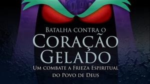 Tema_Jovens_Batalha_contra_o_coração_gelado_-_Igreja_Batista_Manancial_de_Fortaleza_Ceara.png