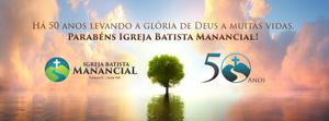 Capa Facebook eventos 50 anos Igreja Batista Manancial.png