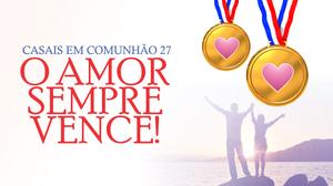 Artigos_Casais_em_Comunhão_27_-_Igreja_Batista_Manancial_em_Fortaleza.png