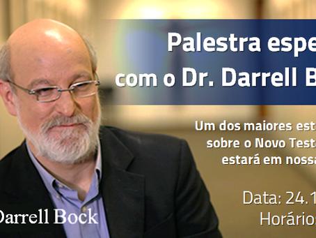 Palestra especial com o Dr. Darrell Bock