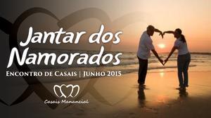 Jantar Namorados Junho 2015 - Igreja Batista Manancial em Fortaleza.png