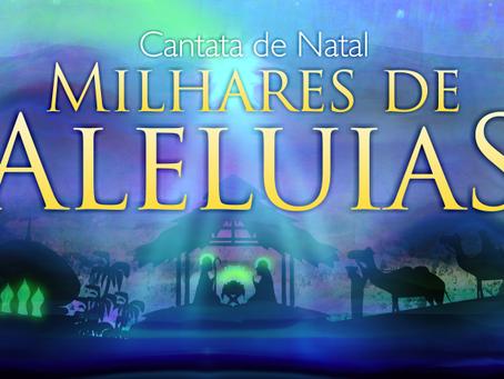 Cantata de Natal - Milhares de Aleluias