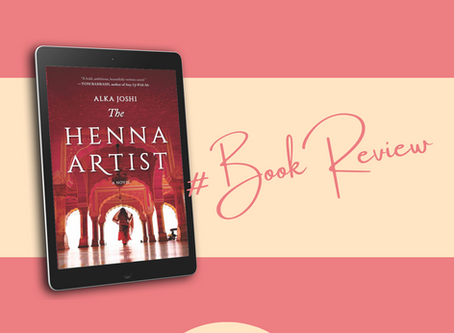 Book Review: The Henna Artist by Alka Joshi