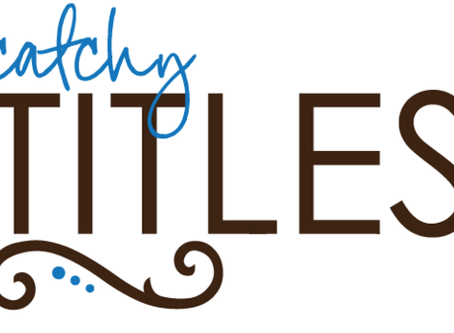 Writer Wednesday: Five Best Title Tips