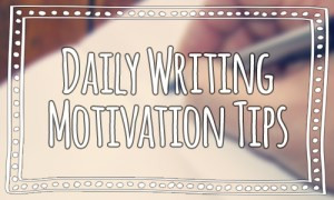 Daily-Writing-Motivation-Tips