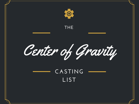 Character Casting for 'Center of Gravity'
