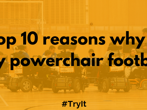 Top 10 Reasons why to try powerchair football