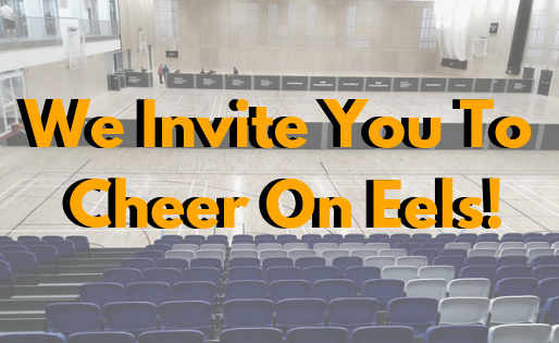 We Invite You To Cheer On Eels!