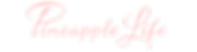 Pineapple Life TM Logo (Peachy-Pink).png