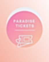 Paradise tickets.png