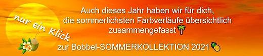 zur grossen Bobbel-Sommerkollektion 2021