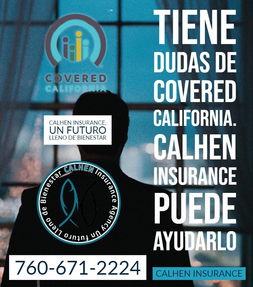 llamenos al 760-671-2224 Calhen Insurance, un futuro lleno de bienestar