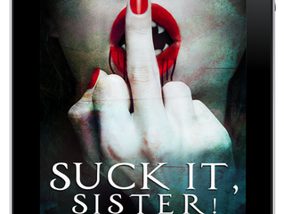 Suck It, Sister! is up for Preorder!