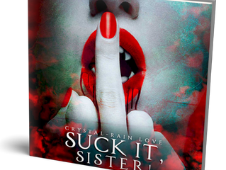 SUCK IT SISTER! Now Available In Audiobook!