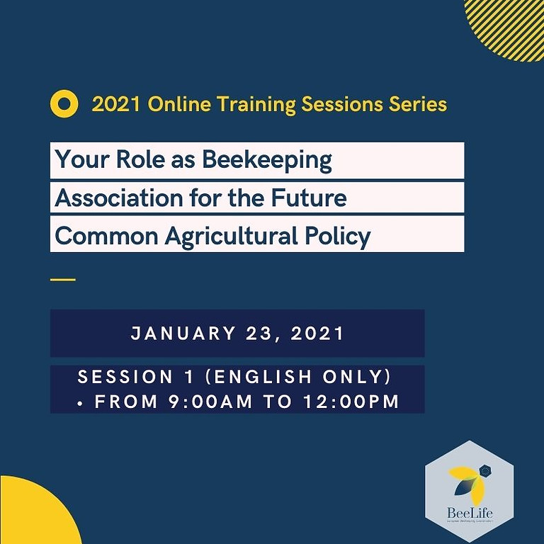 (ENGLISH) Training Session 1: Your Role as Beekeeping Association for the Future Common Agricultural Policy