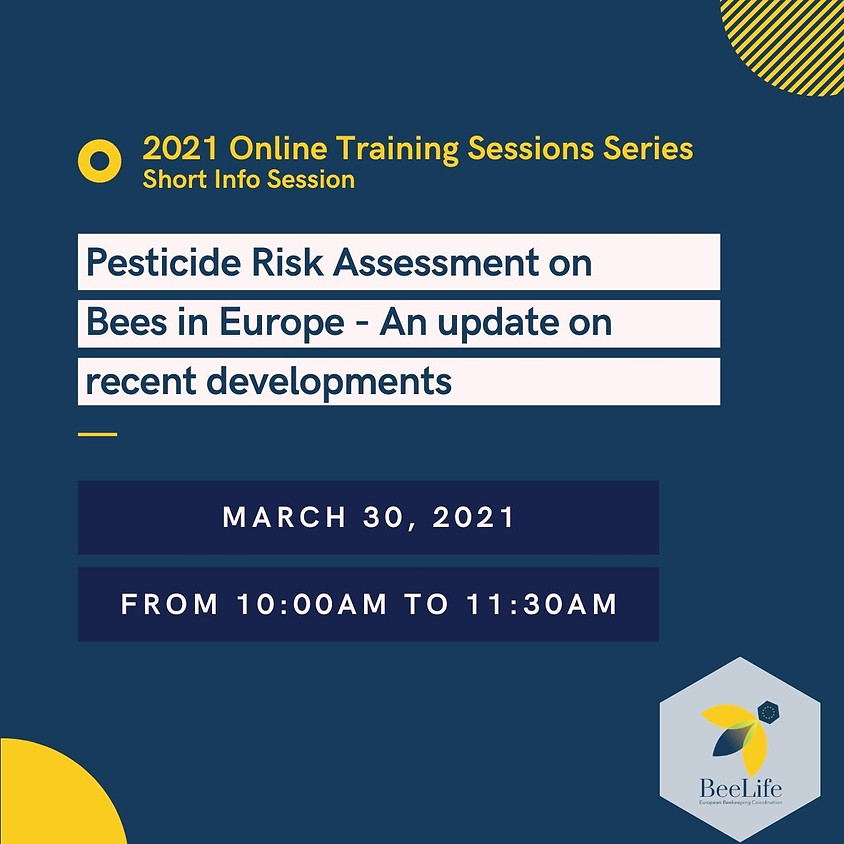 Pesticide Risk Assessment on Bees in Europe - An update on recent developments