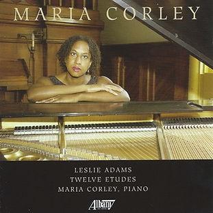 Maria Corley, Leslie Adams, Twelve Etudes