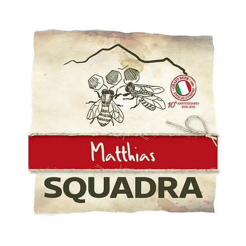 SQUADRA MATTHIAS - Gruppo 1