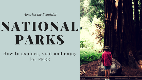 Visit National Parks for Free