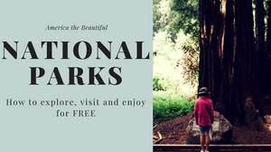 Visit National Parks for Free