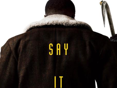 FILM REVIEW: CANDYMAN (15) ESP RATING: 3.5/5