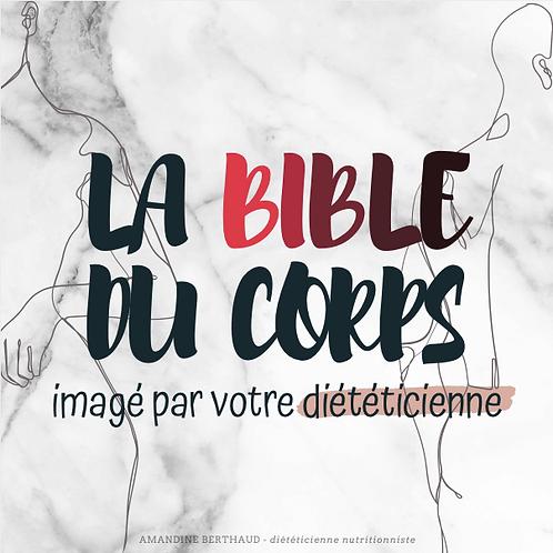 LA BIBLE DU CORPS imagé par votre diététicienne