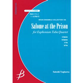 【上低音號 低音號四重奏】監獄的莎樂美 | 牢獄のサロメ
