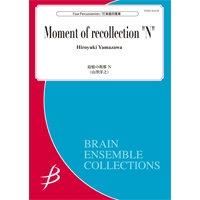 【打擊樂4重奏】追憶的瞬間 N | 追憶の刹那 N